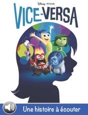 Vice-Versa, une histoire à écouter