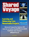 Shared Voyage Learning And Unlearning From Remarkable Projects - Advanced Composition Explorer ACE Joint Air-to-Surface Standoff Missile JASSM  Pathfinder Solar Airplane AMRAAM Missile