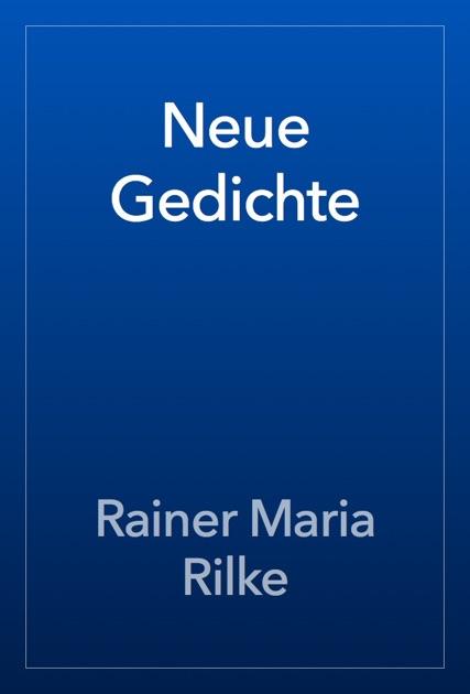 Neue Gedichte By Rainer Maria Rilke On Apple Books