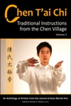 Chen Tai Chi Traditional Instructions From The Chen Village Vol 2