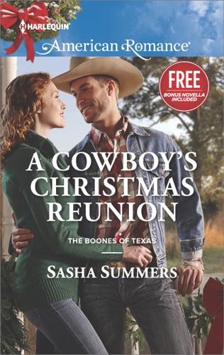 Sasha Summers & Laura Marie Altom - A Cowboy's Christmas Reunion