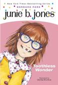 Download and Read Online Junie B. Jones #20: Toothless Wonder