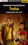 Uncharted 2 Among Thieves - Trofea Poradnik Do Gry