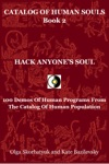 Hack Anyones Soul 100 Demos Of Human Programs From The Catalog Of Human Population