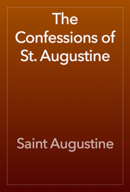 The Confessions of St. Augustine book
