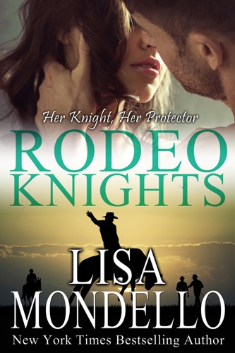Lisa Mondello - Her Knight, Her Protector