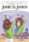 Junie B Jones Is A Beauty Shop Guy