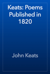 Keats: Poems Published in 1820
