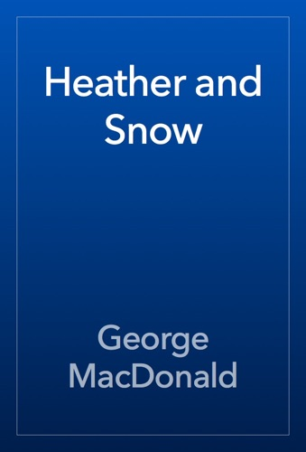 Heather and Snow E-Book Download