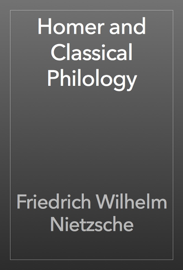 Homer and Classical Philology book
