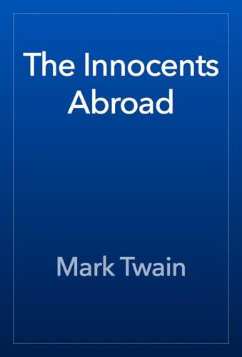 Mark Twain - The Innocents Abroad