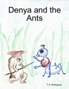 Denya And The Ants