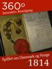 Det Nationalhistoriske Museum - 1814 - Spillet om Danmark og Norge - Virtuel tur i 3D artwork