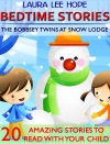 Bedtime Stories The Bobbsey Twins At Snow Lodge