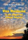 Viva Maremma - In Den Hgeln Der Anderen Toscana