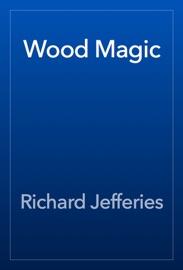 Download of Wood Magic PDF eBook