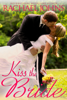 Rachael Johns - Kiss the Bride  artwork