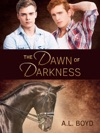 The Dawn Of Darkness