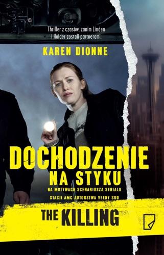 Karen Dionne - Dochodzenie. Na styku