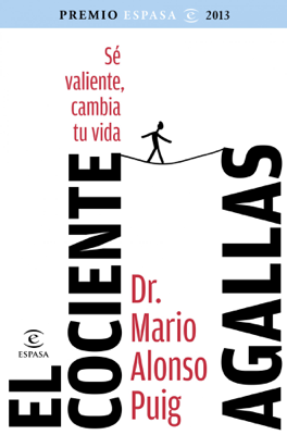 Mario Alonso Puig - El cociente agallas book