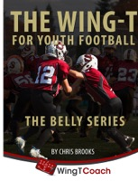 The Wing-T for Youth Football: Belly Series