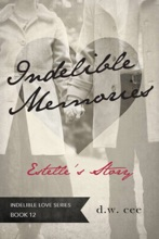 Indelible Memories - Estelle's Story