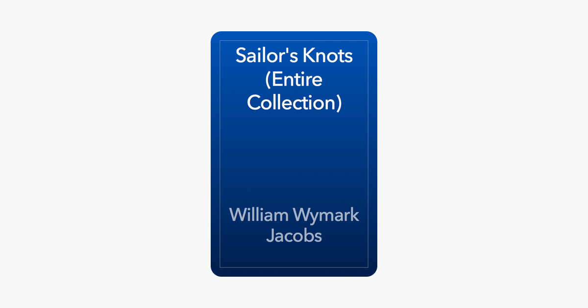 Sailor's Knots (Entire Collection) on Apple Books
