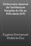 Dictionnaire Raisonn De Larchitecture Franaise Du XIe Au XVIe Sicle 49