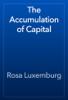 Rosa Luxemburg - The Accumulation of Capital artwork