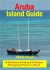 Aruba Island Guide - Sightseeing Hotel Restaurant Travel  Shopping Highlights