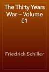 The Thirty Years War  Volume 01