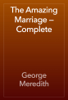 George Meredith - The Amazing Marriage — Complete artwork
