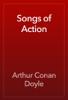 Arthur Conan Doyle - Songs of Action artwork