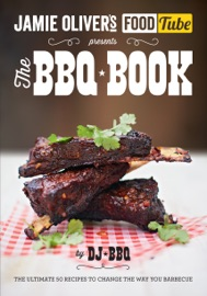 Jamie S Food Tube The Bbq Book