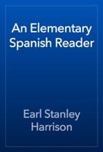 An Elementary Spanish Reader
