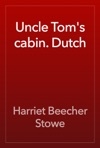 Uncle Toms Cabin Dutch