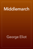George Eliot - Middlemarch artwork