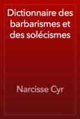 Dictionnaire des barbarismes et des solécismes