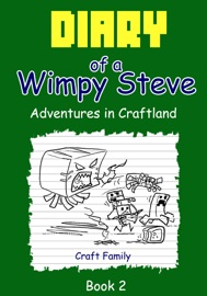 Diary Of A Wimpy Steve Adventures In Craftland