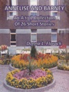 Annelise And Barney An A To Z Collection Of 26 Short Stories