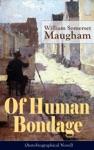 Of Human Bondage Autobiographical Novel