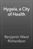 Benjamin Ward Richardson - Hygeia, a City of Health artwork