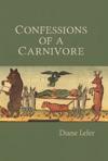 Confessions Of A Carnivore