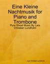 Eine Kleine Nachtmusik For Piano And Trombone