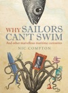 Why Sailors Cant Swim And Other Marvellous Maritime Curiosities