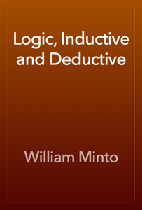 Logic, Inductive and Deductive Book Review