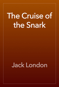 The Cruise of the Snark Book Review
