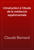 Claude Bernard - Introduction Г l'Г©tude de la mГ©decine expГ©rimentale illustration