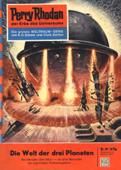 Perry Rhodan 39: Die Welt der drei Planeten