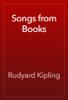 Rudyard Kipling - Songs from Books artwork